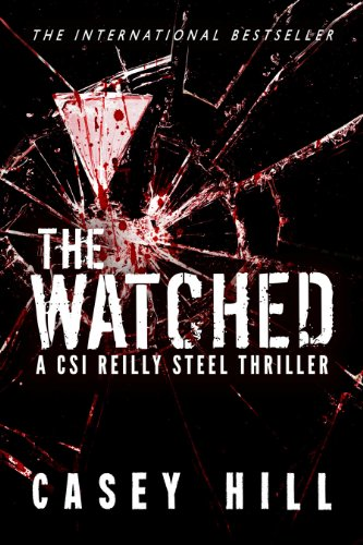 The Watched - CSI Reilly Steel 4