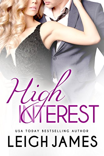 High Interest (High-Stakes Billionaires Book 1)