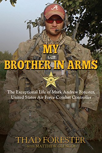 My Brother in Arms: The Exceptional Life of Mark