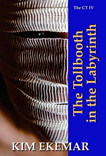 The Tollbooth in the Labyrinth (THE CALLAGHAN TETRALOGY Book