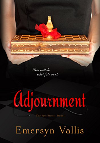 Adjournment (The Fate Series Book 1)