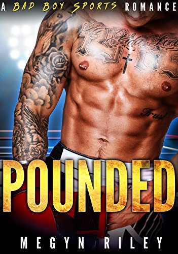 Pounded: A Bad Boy Sports Romance