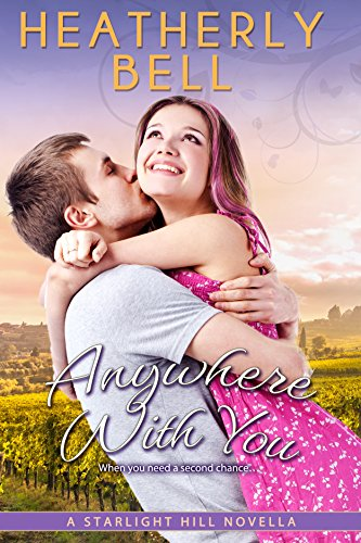 Anywhere with You: Book 3.5 in the Starlight Hill