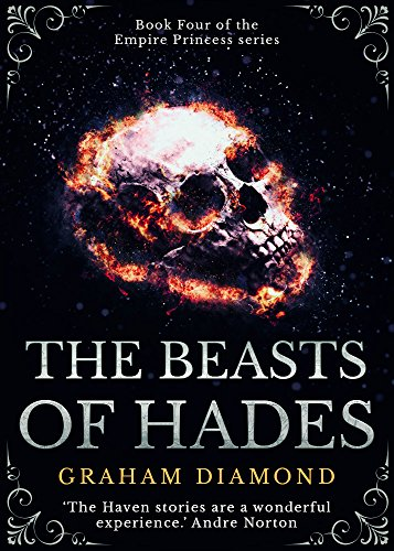 The Beasts of Hades (Empire Princess Book 4)