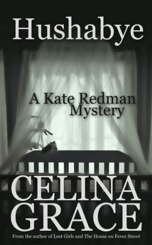 Hushabye (A Kate Redman Mystery: Book 1) (The Kate