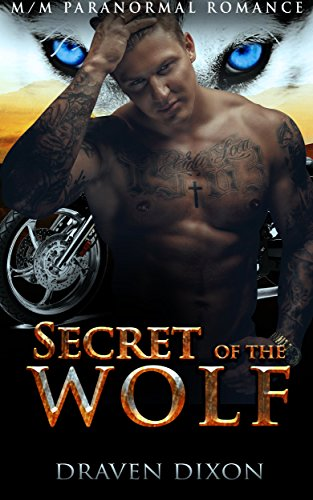GAY ROMANCE: PARANORMAL ROMANCE: Secret of the Wolf (M/M