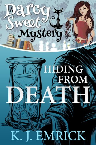 Hiding From Death (A Darcy Sweet Cozy Mystery Book