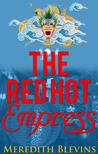 The Red Hot Empress: Book Three, The Annie Szabo