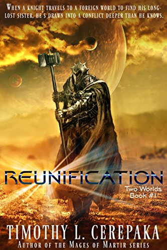 Reunification: Two Worlds Book 1