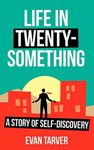 Life in Twenty-Something: A Story of Self-Discovery
