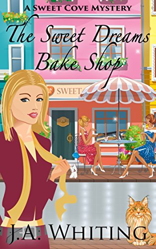 The Sweet Dreams Bake Shop (A Sweet Cove Mystery