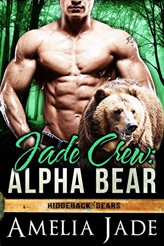 Jade Crew: Alpha Bear (A BBW Paranormal Shape Shifter