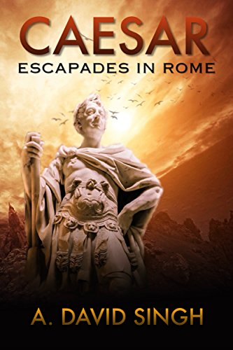 Caesar: Escapades in Rome (Historical stories)