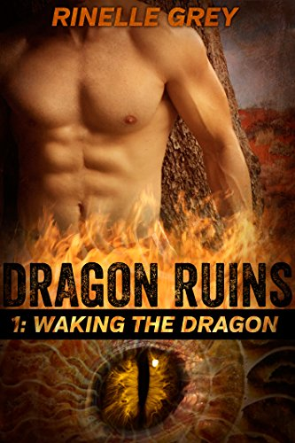 Waking the Dragon (Dragon Ruins Book 1)
