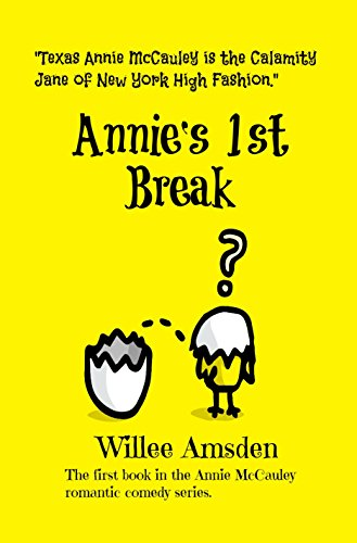 Annie's 1st Break (The Annie McCauley Romantic Comedy Mysteries)