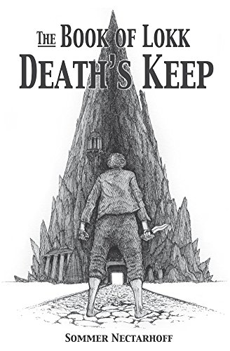 The Book of Lokk: Death's Keep (Volume 1)