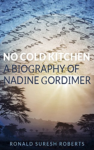 No Cold Kitchen: A Biography of Nadine Gordimer
