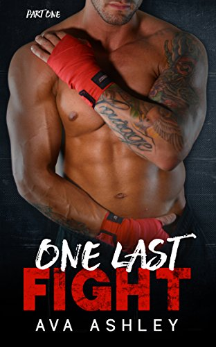 One Last Fight (The One Last Fight Series Book