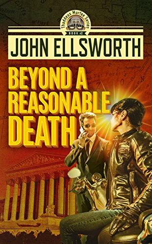 Beyond a Reasonable Death (Thaddeus Murfee Legal Thriller Series