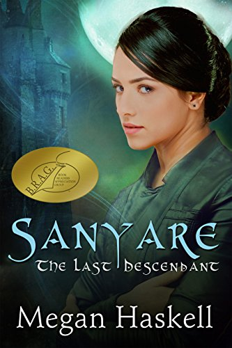 Sanyare: The Last Descendant (The Sanyare Chronicles Book 1)