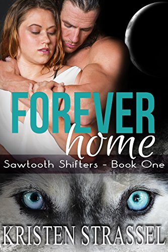 Forever Home: BBW Paranormal Shifter Romance (Sawtooth Shifters Book
