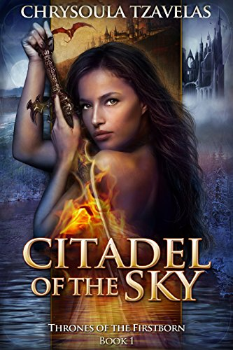 Citadel of the Sky (Thrones of the Firstborn Book