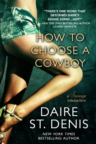 How to Choose a Cowboy: A Savage Interactive (Savage