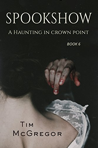 A Haunting in Crown Point: Spookshow 6