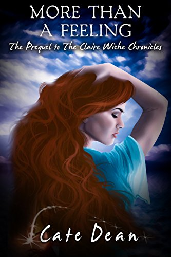 More Than A Feeling (The Prequel to The Claire