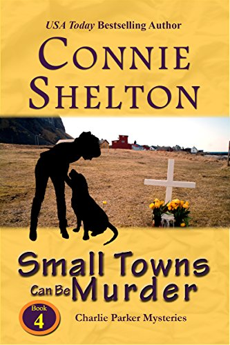 Small Towns Can Be Murder: A Girl and Her