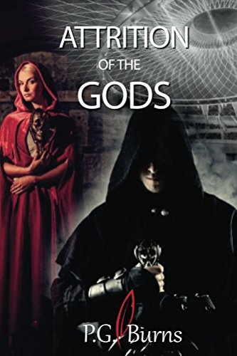Attrition of the Gods: Book 1 of the Mystery