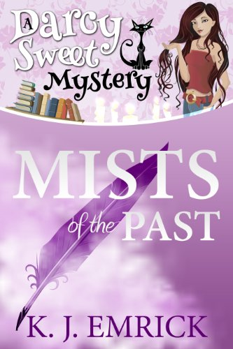 Mists of the Past (A Darcy Sweet Cozy Mystery