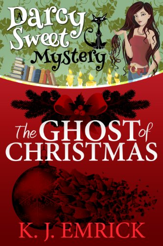 The Ghost of Christmas (A Darcy Sweet Cozy Mystery