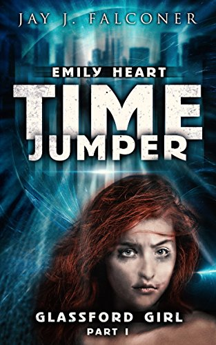 Glassford Girl: Part 1 (Time Jumper Series)