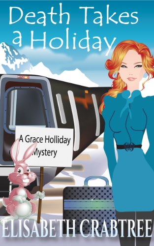 Death Takes a Holiday (Grace Holliday Cozy Mystery Book