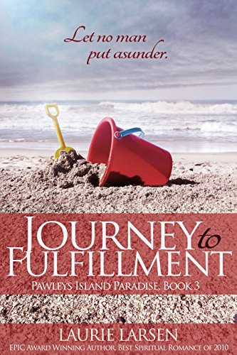 Journey to Fulfillment (Pawleys Island Paradise Book 3)