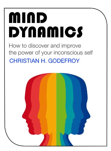 Mind Dynamics: How to discover and improve  the