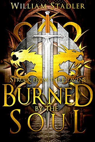 Burned by the Soul (Struck from the Heavens Book