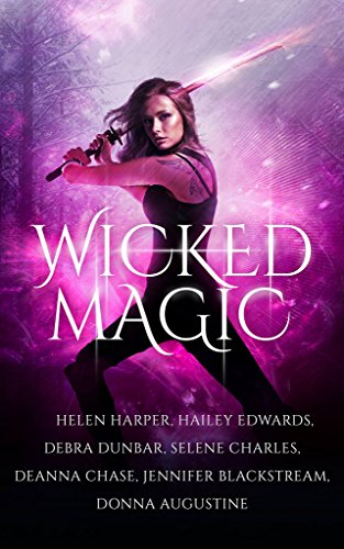 Wicked Magic (7 Wicked Tales Featuring Witches, Demons, Vampires