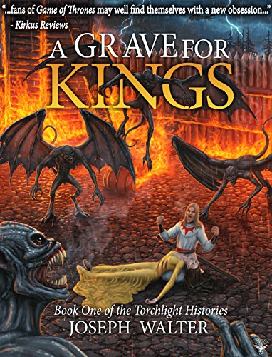 A Grave for Kings: Book One of the Torchlight