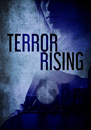 Terror Rising: Book 0 - The Insurgence