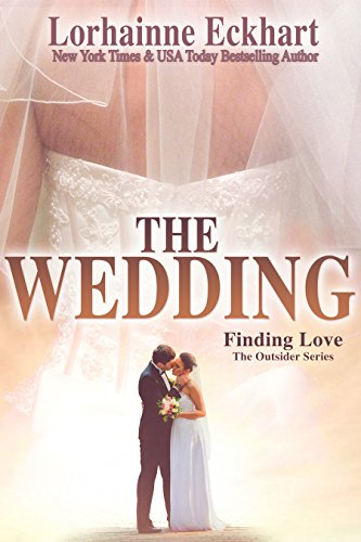 The Wedding (Finding Love ~ The Outsider Series Book