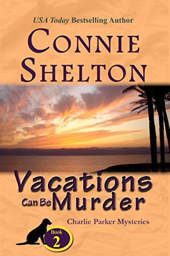 Vacations Can Be Murder: A Girl and Her Dog