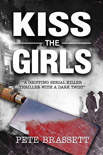 KISS THE GIRLS: a gripping serial killer thriller with