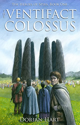 The Ventifact Colossus (The Heroes of Spira Book 1)