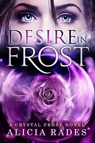 Desire in Frost (Crystal Frost Book 2)