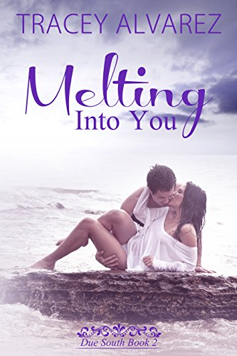 Melting Into You: A New Zealand Single Dad Romance