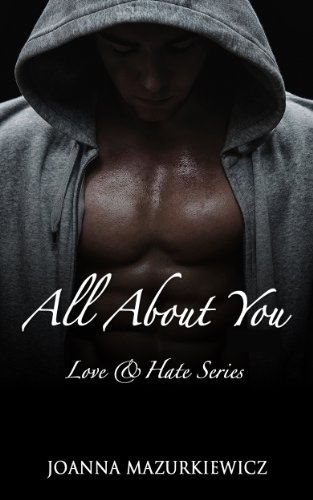 All About You  (Love  Hate series 1)