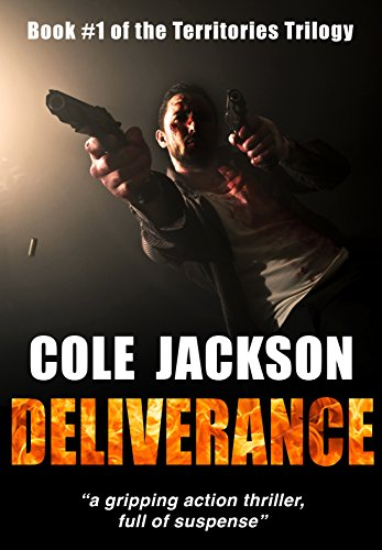 DELIVERANCE: a gripping action thriller full of suspense (The