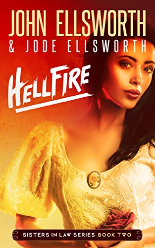 Hellfire (Sisters In Law Book 2)